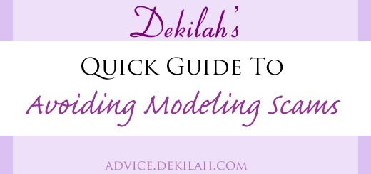 Dekilah's Quick Guide to Modeling Scams