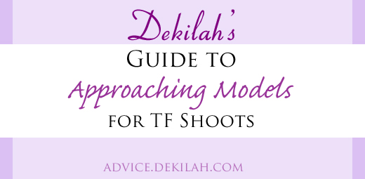 Dekilah's Guide to Approaching Models for TF Shoots
