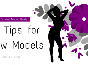 10 Tips for New Models