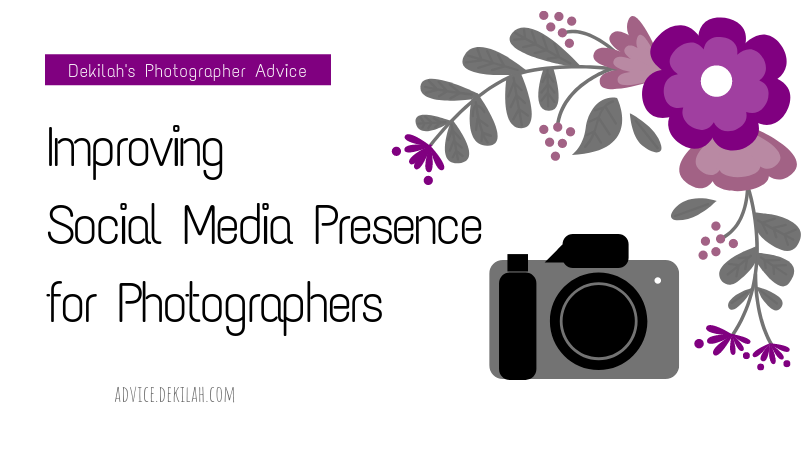 Improving Social Media Presence for Photographers